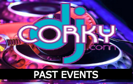 Dj Corky Past Events
